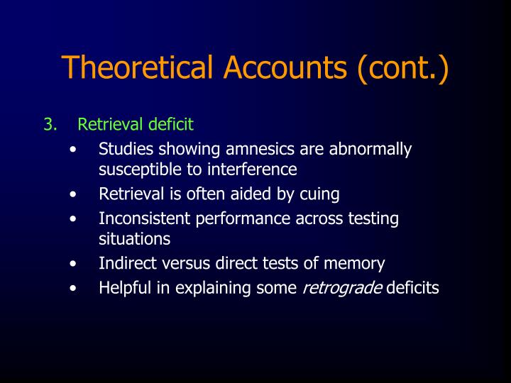 Theoretical Accounts (cont.)