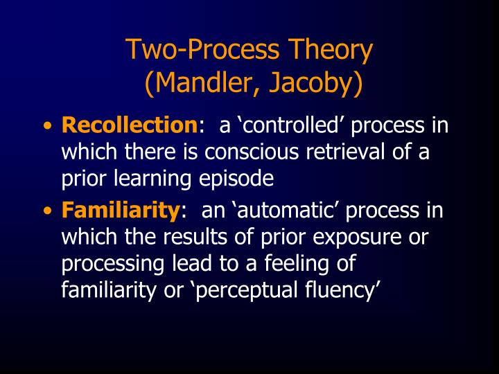 Two-Process Theory