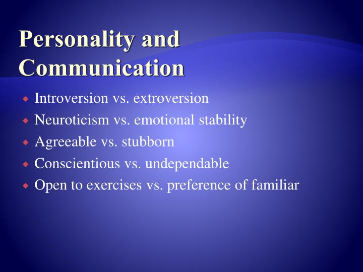 Personality and Communication