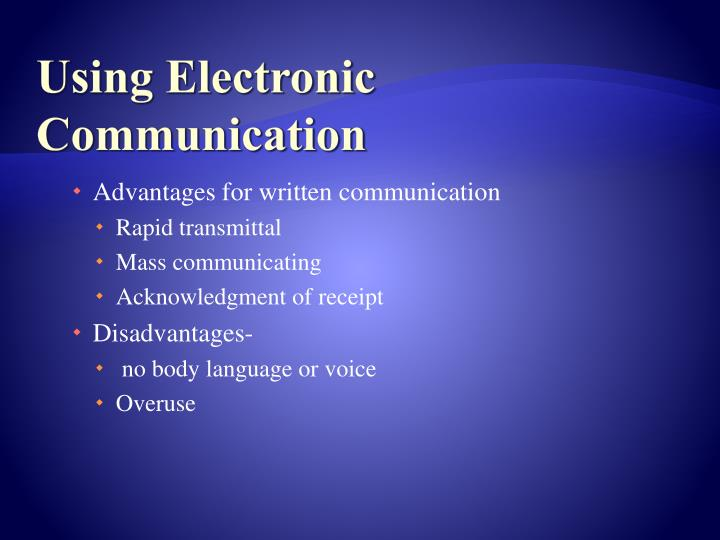 Using Electronic Communication