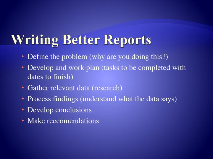 Writing Better Reports