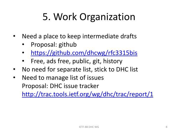 5. Work Organization