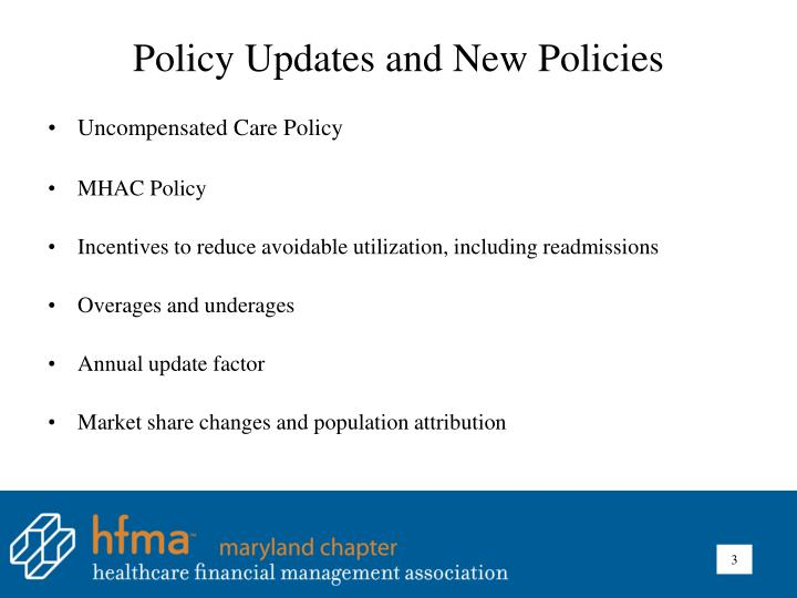 Policy Updates and New Policies