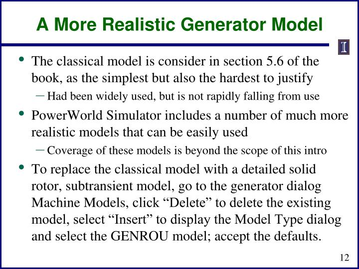 A More Realistic Generator Model