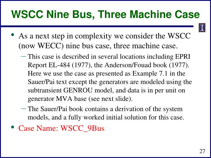 WSCC Nine Bus, Three Machine Case
