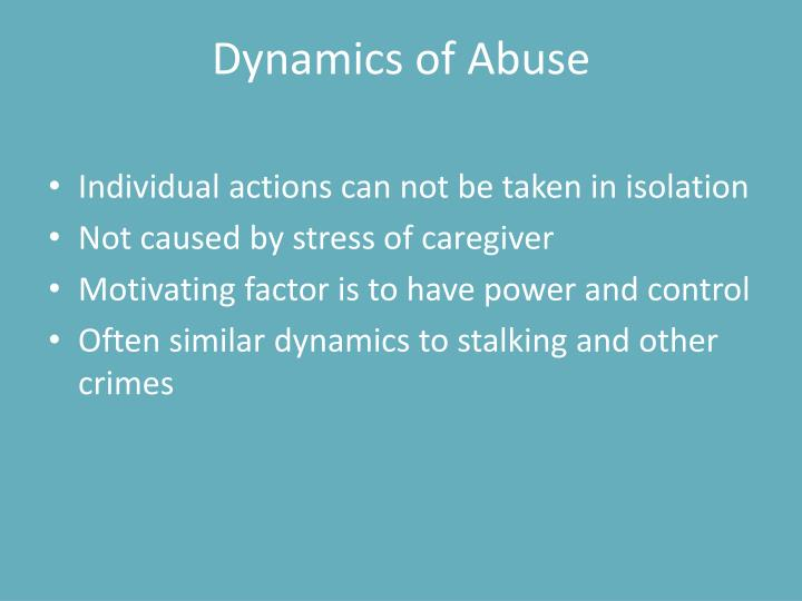 Dynamics of Abuse