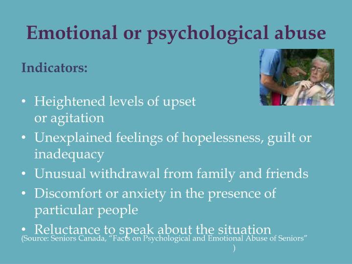 Emotional or psychological abuse