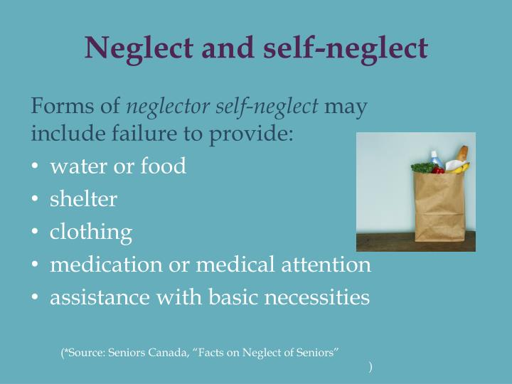 Neglect and self-neglect