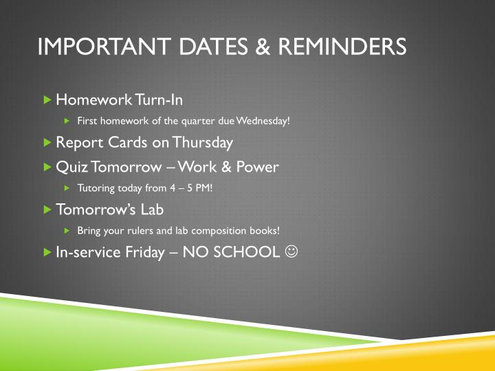 Important dates & reminders