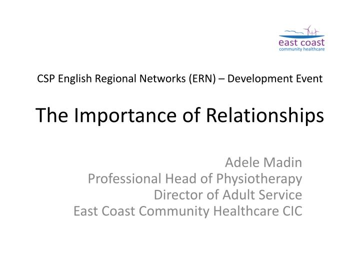 Csp english regional networks ern development event the importance of relationships