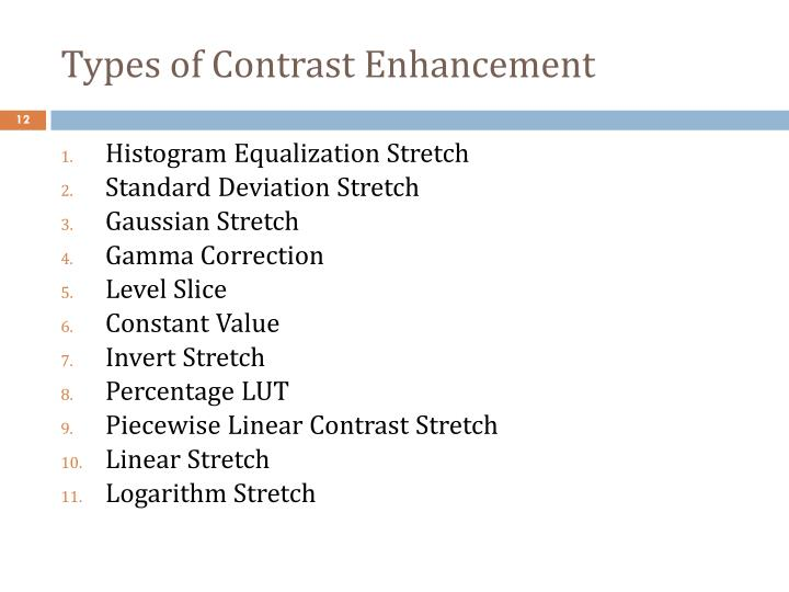 Types of Contrast Enhancement
