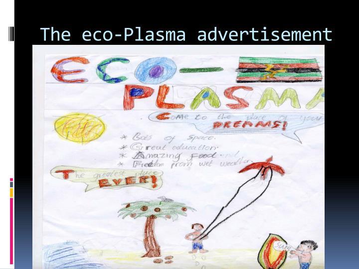 The eco-Plasma advertisement