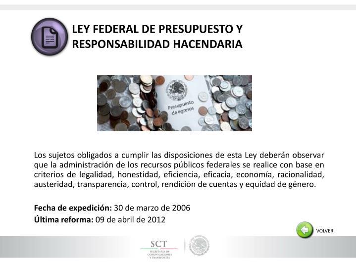 LEY FEDERAL DE PRESUPUESTO Y RESPONSABILIDAD HACENDARIA