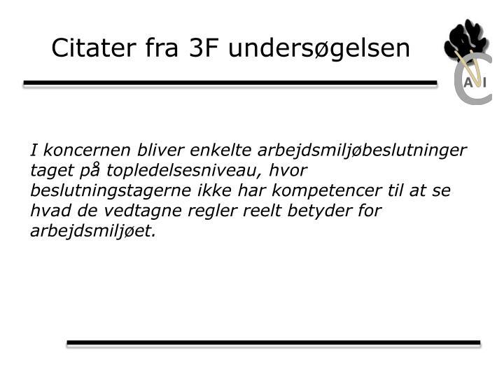 Citater fra 3F undersøgelsen
