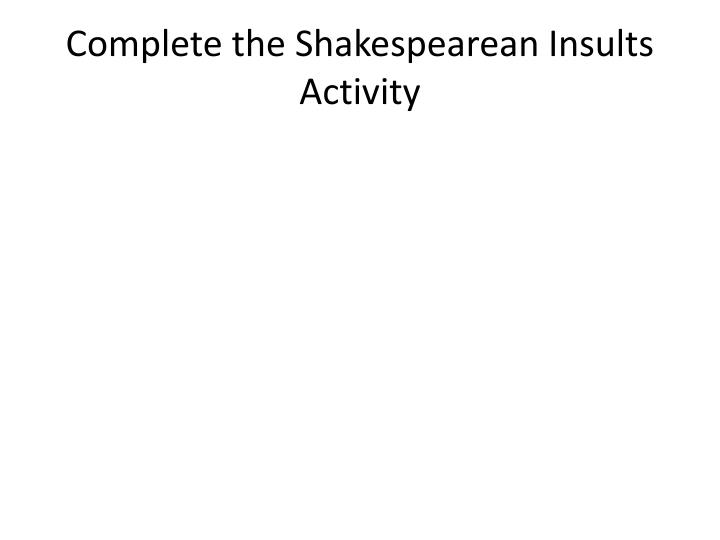 Complete the Shakespearean Insults Activity