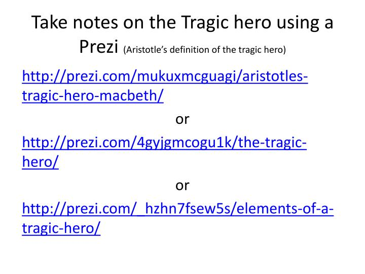 Take notes on the Tragic hero using a