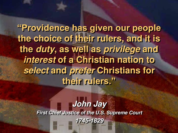 """Providence has given our people the choice of their rulers, and it is the"