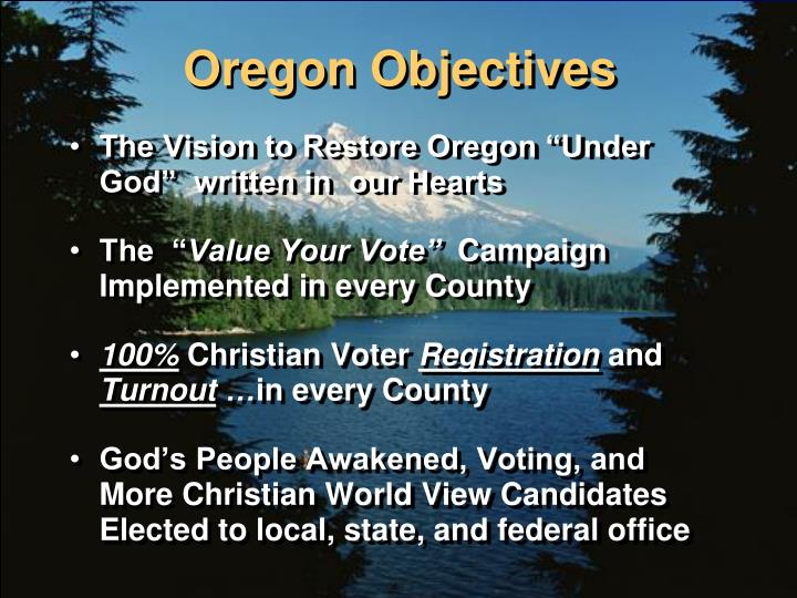 Oregon Objectives