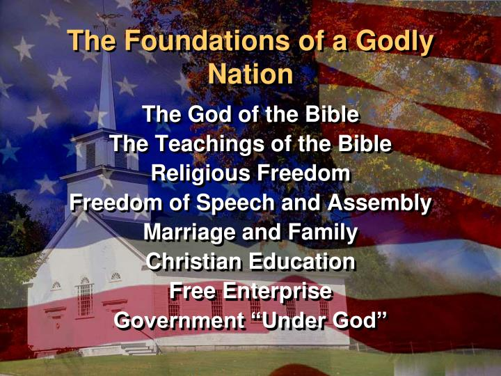 The Foundations of a Godly Nation