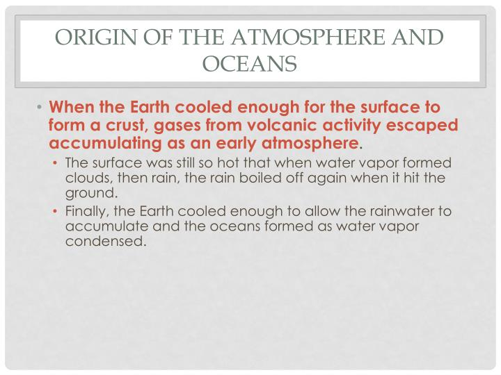 Origin of the atmosphere and oceans
