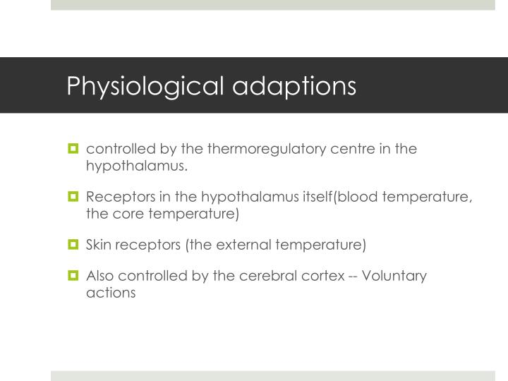 Physiological adaptions