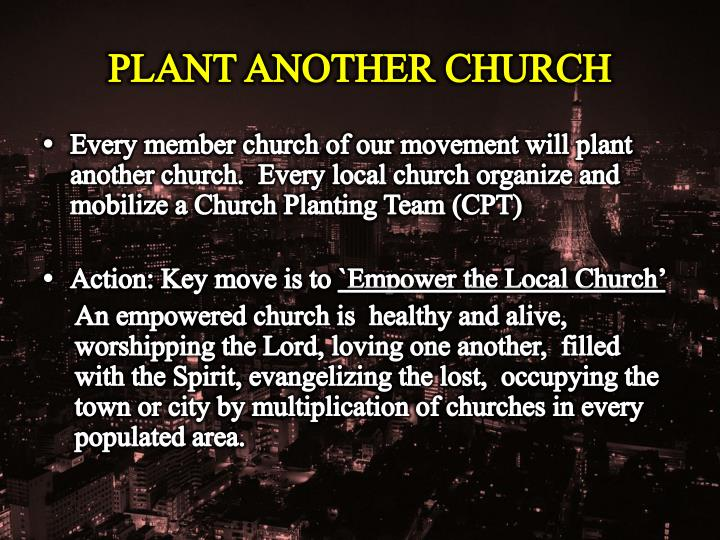 PLANT ANOTHER CHURCH