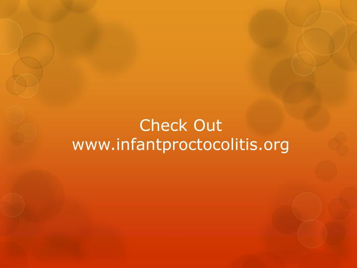 Check Out www.infantproctocolitis.org