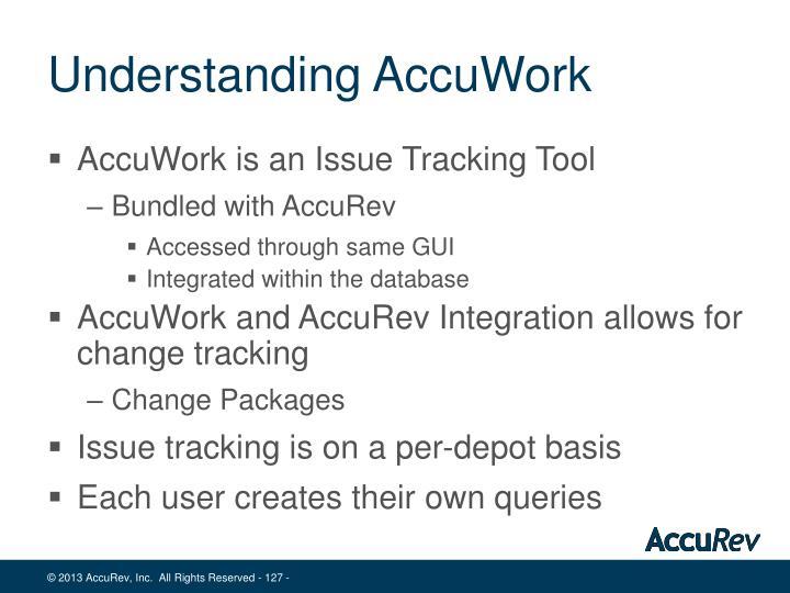 Understanding AccuWork