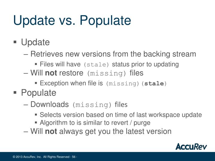 Update vs. Populate