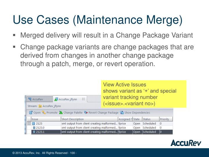 Use Cases (Maintenance Merge)