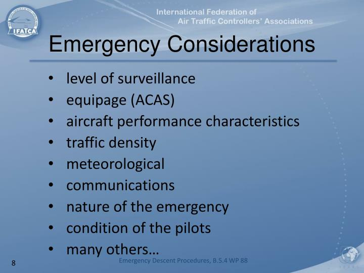 Emergency Considerations