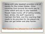 how baseball has affected the u s financially