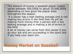 money market on baseball