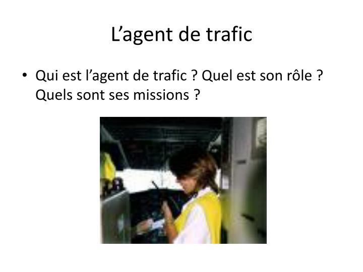 L'agent de trafic