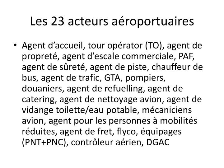 Les 23 acteurs aéroportuaires