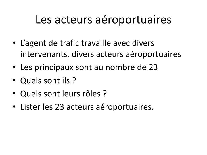 Les acteurs aéroportuaires