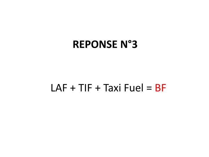 LAF + TIF + Taxi Fuel =