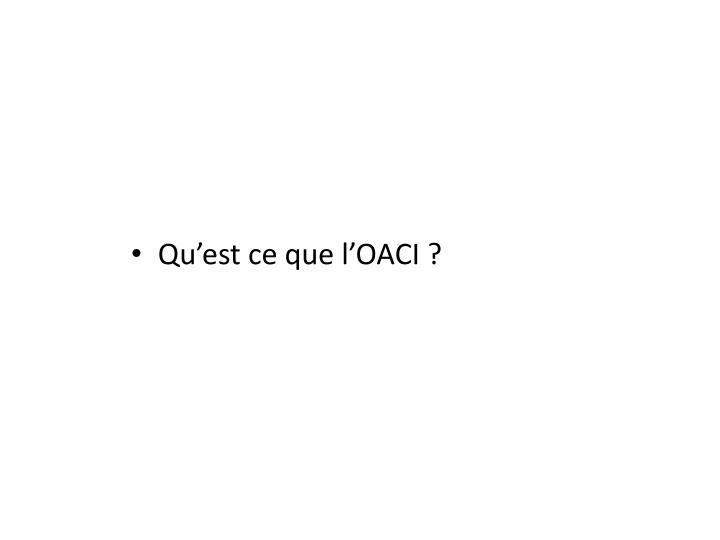 Qu'est ce que l'OACI ?