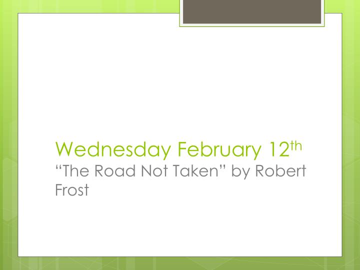 diction road not taken robert frost Robert frost's the road not taken talks about the everyday choices that  one makes while traveling down the road of life in the first stanza the speaker.