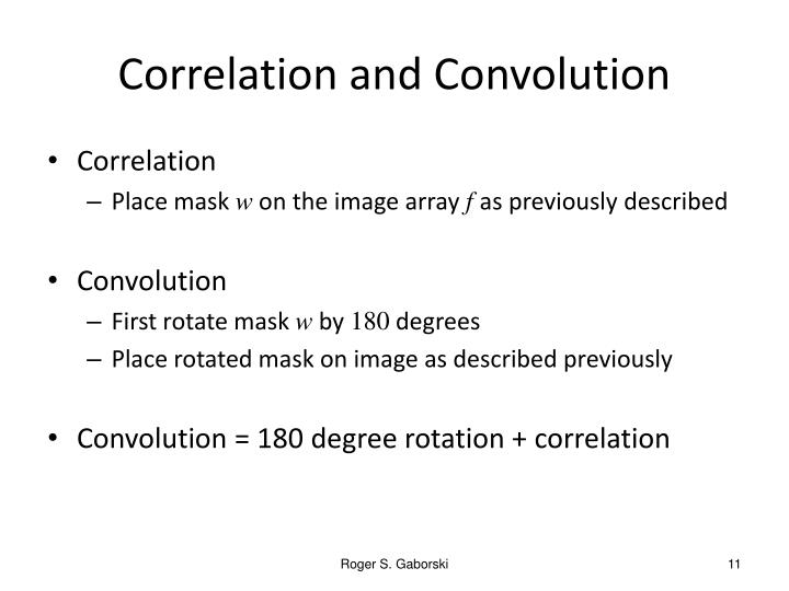 Correlation and Convolution