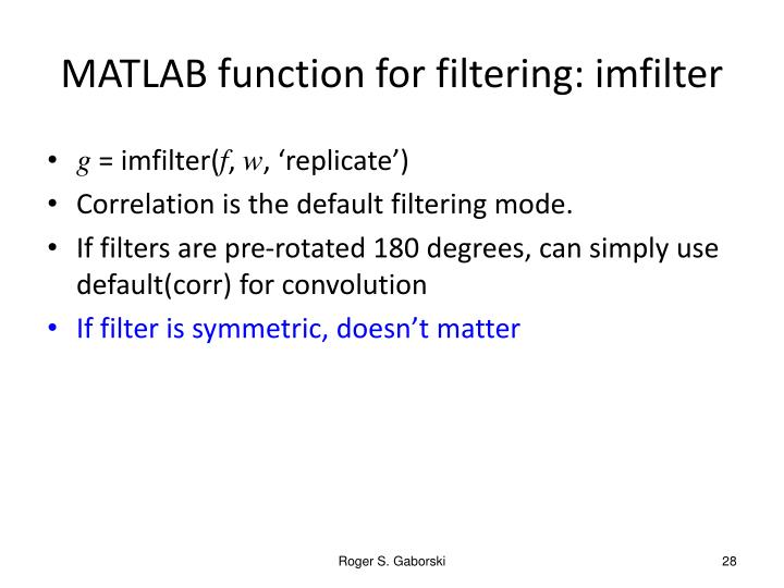 MATLAB function for filtering: imfilter