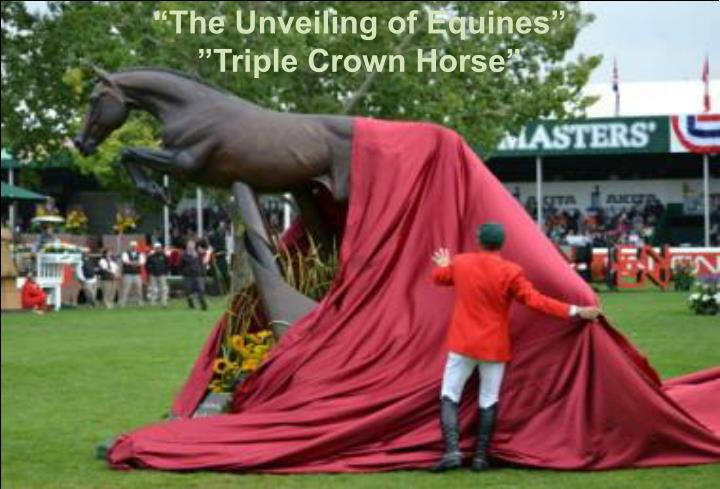 """The Unveiling of Equines"""