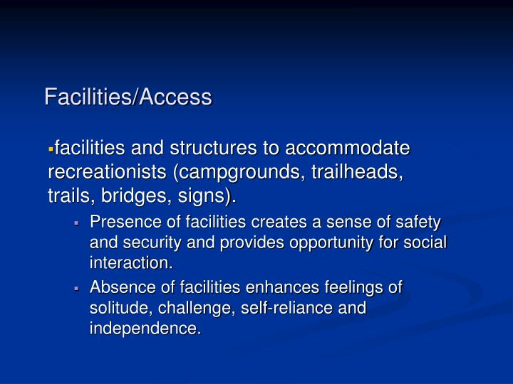 Facilities/Access