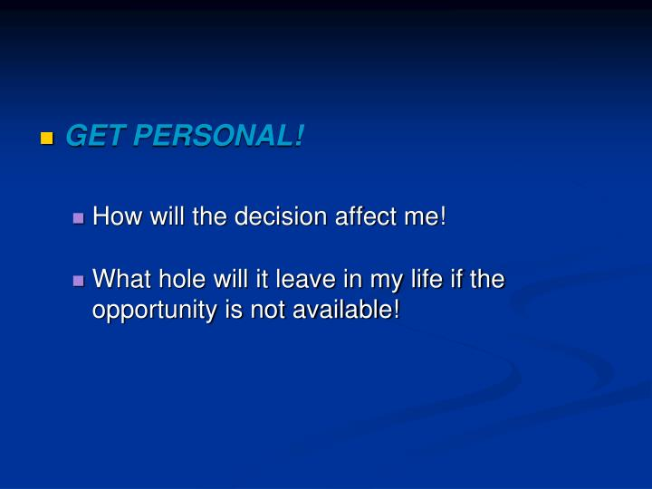 GET PERSONAL!