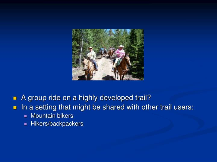 A group ride on a highly developed trail?