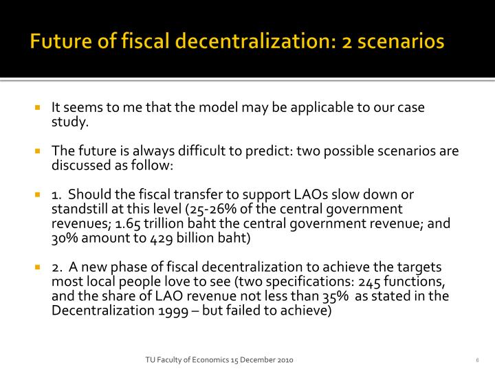 Future of fiscal decentralization: 2 scenarios