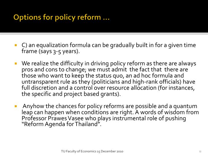 Options for policy reform …