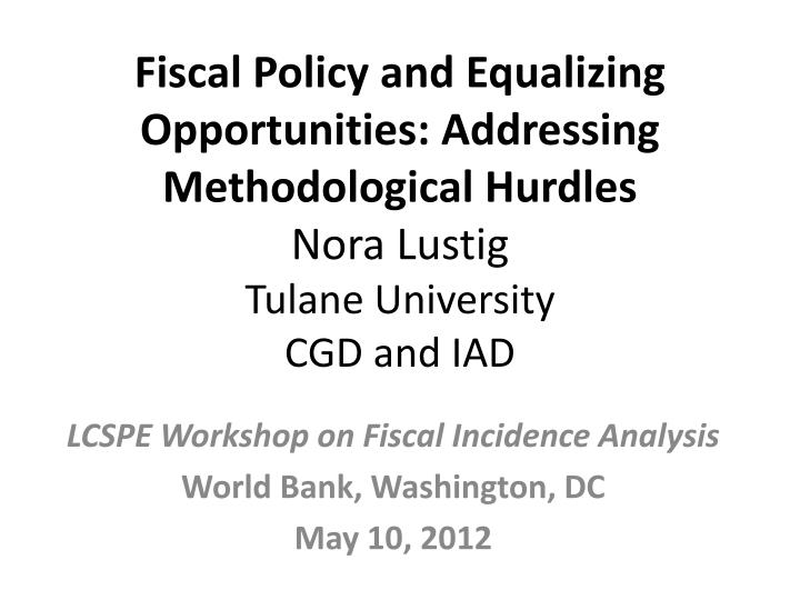Fiscal Policy and Equalizing Opportunities: Addressing Methodological Hurdles