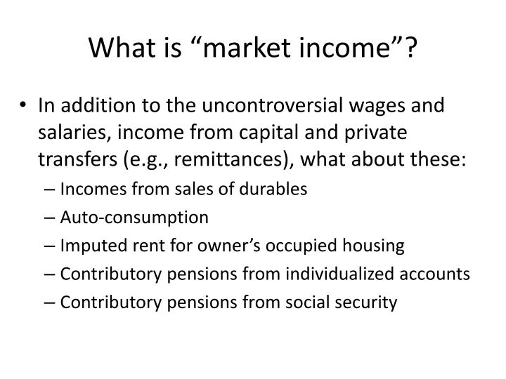 "What is ""market income""?"