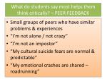 what do students say most helps them think critically peer feedback